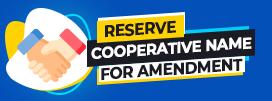 Reserve Cooperative Name for Amendment